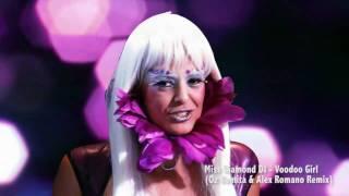 Voodoo Girl - Miss Diamond DJ - HD (Oz Romita & Alex Romano Official Remix)