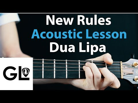 New Rules - Dua Lipa: Acoustic Lesson no capo 🎸