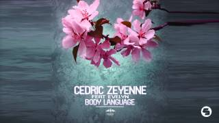 Cedric Zeyenne feat. Evelyn - Body Language (Radio Edit)