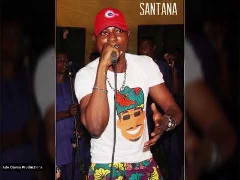 Idowu Santana latest hit live audio
