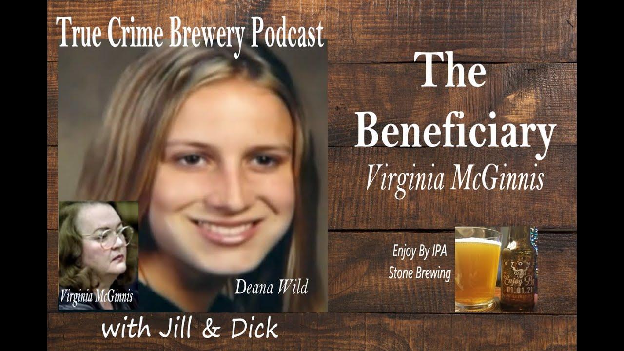The Beneficiary: Virginia McGinnis