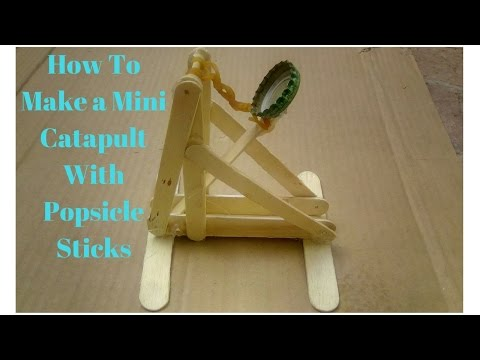 how to build a mini catapult out of popsicle sticks