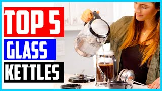 The 5 Best Glass Electric Kettles 2020