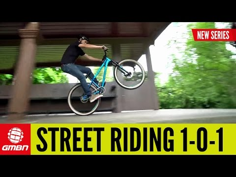 Street Riding 101 | Mountain Bike Skills