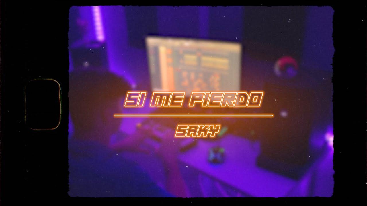 Download Saky - Si Me Pierdo (Official Video)