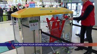 Yvelines | Une machine pour désinfecter les caddies en trois secondes