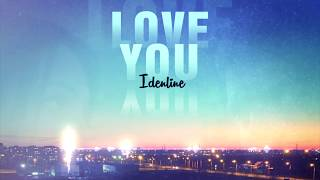 idenline - Love You