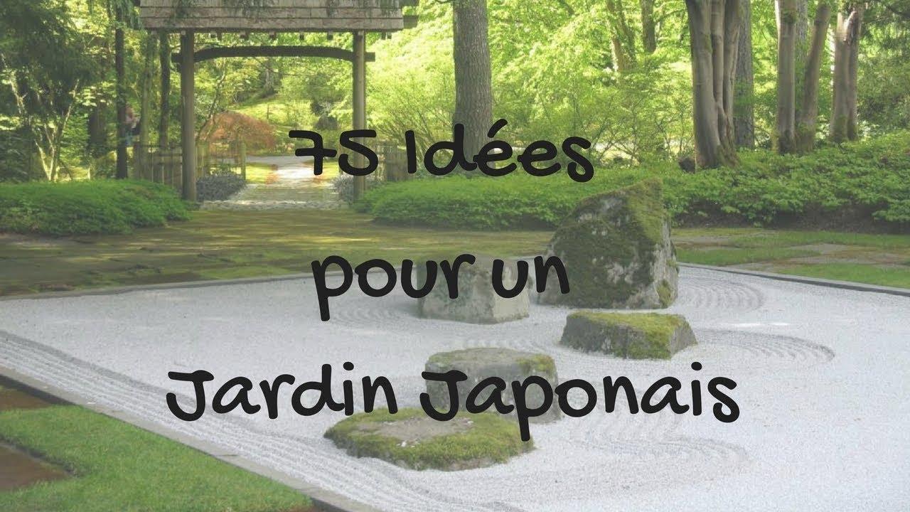 75 idées pour un jardin japonais
