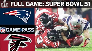 Super Bowl 51 FULL GAME: New England Patriots vs. Atlanta Falcons
