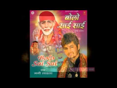 Mani ladla , Mera Dil Hai Sai Baba Lab T-SERIES 9212515151 , 9888537120