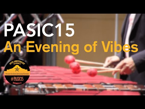 PASIC15 - An Evening of Vibes