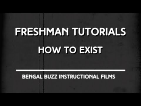 Freshman Tutorials - How to Exist