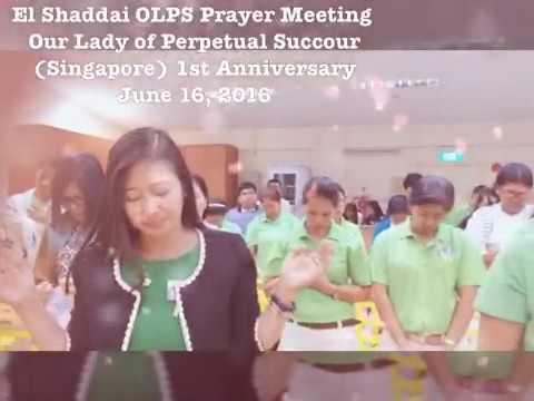 El Shaddai OLPS Prayer Meeting 1st Thanksgiving Anniversary