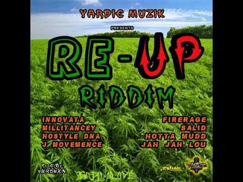 Re-Up Riddim Mix (Full, June 2018) Feat. Hostyle, Innovata, Jah Jah Luo, J. Movemence (Yardie Muzik)