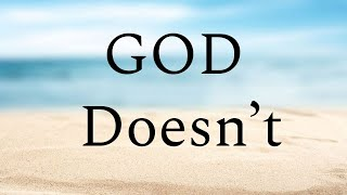 God Doesn't