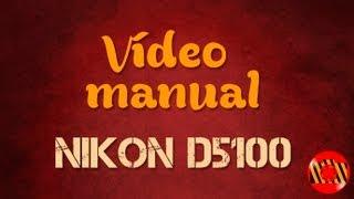 Відео Керівництво Никон Фотокамери D5100