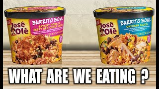 How Good are José Olé NEW Burrito Bowls? - What Are We Eating? - The Wolfe Pit