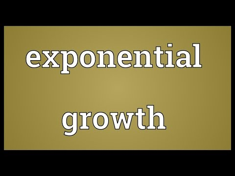 Exponential growth Meaning