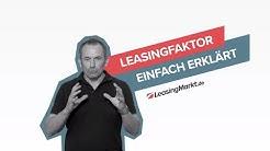 Leasingfaktor Erklärung: Berechnung & Vergleich   Leasing einfach erklärt 🚘 LeasingMarkt.de