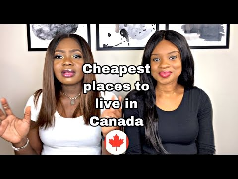 CHEAPEST PLACES TO LIVE IN CANADA AFFORDABLE CITIES TO WORK & STUDY FOR NEW COMERS 2021