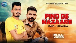 Pind De Nazaare - Official Video | Ravi Chahal | Latest Punjabi Songs 2021 | Folk Studios