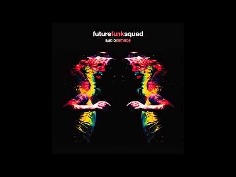 Future Funk Squad - Audio Damage (Psidream Remix)
