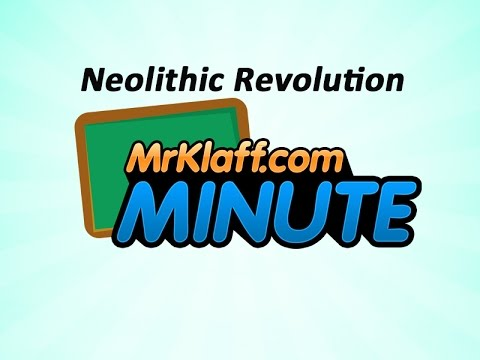 Neolithic Revolution - One Minute Review Lesson