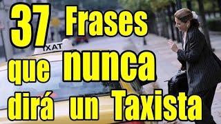 Frases que nunca dirá un taxista