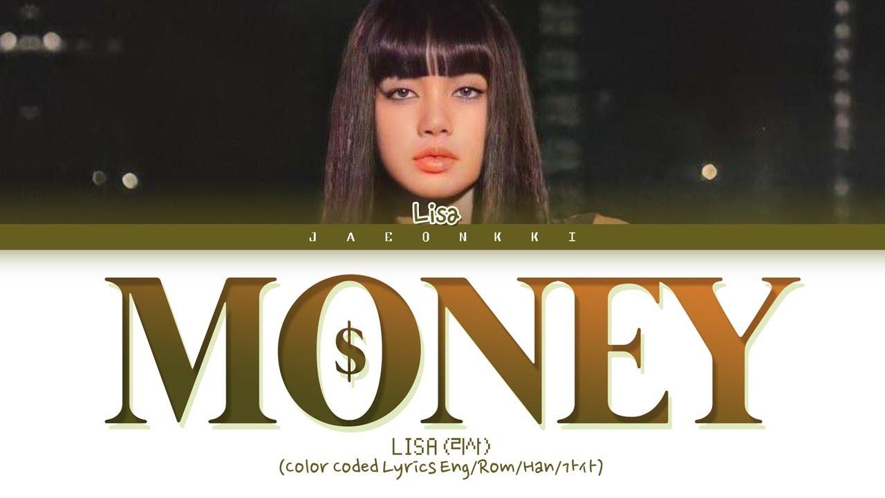 Download LISA MONEY Lyrics (Color Coded Lyrics)