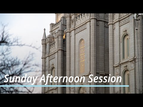 Sunday Afternoon Session | April 2021 General Conference