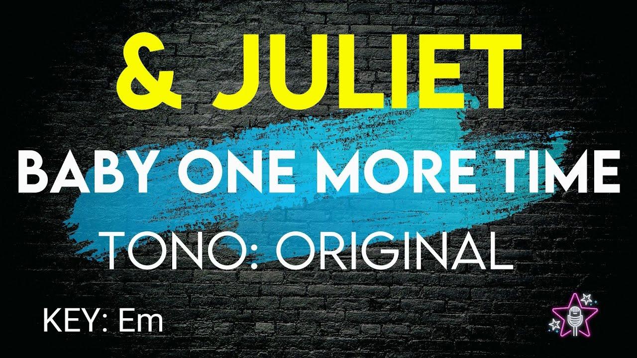& Juliet - Baby One More Time - Karaoke Instrumental ...