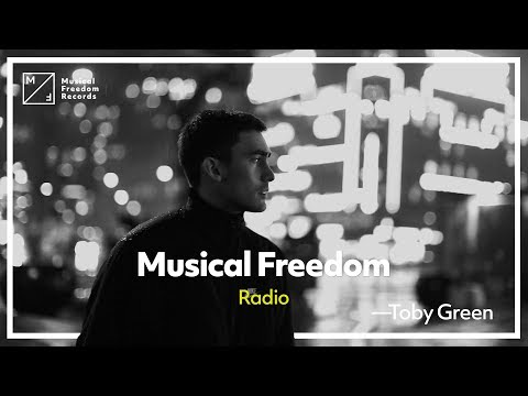 Musical Freedom Radio - Episode 43 - Toby Green