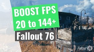 Fallout 76 : How to BOOST FPS and performance on any PC!
