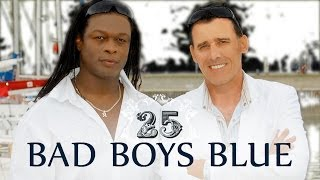 Baixar - Bad Boys Blue 25 The 25th Anniversary Album Part 1 2010 Full Album Grátis