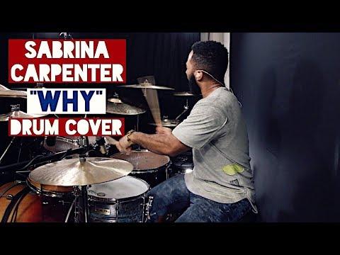 """Sabrina Carpenter - """"Why"""" Drum Cover"""