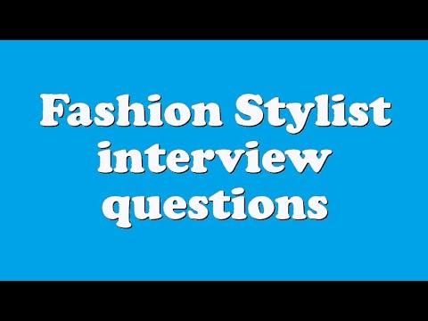Fashion Stylist Job Interview Questions