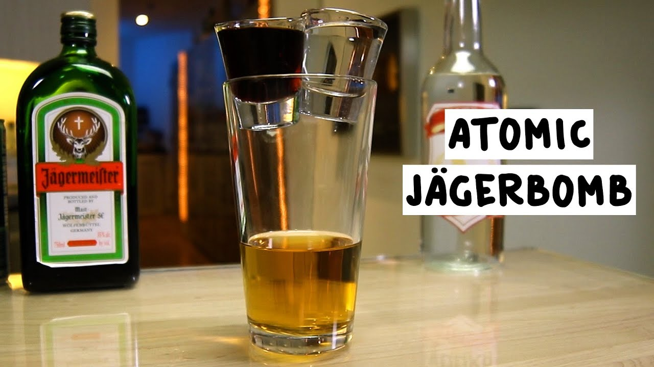 Atomic Jagerbomb Youtube
