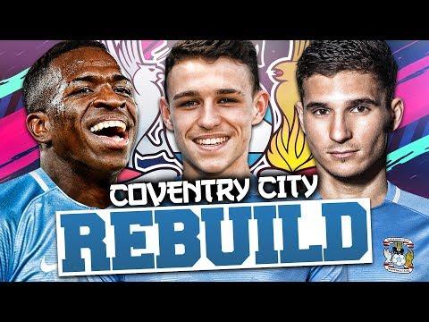 REBUILDING COVENTRY CITY!!! FIFA 19 Career Mode