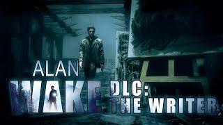 Прохождение Alan Wake: The Writer #1 Время уходит...