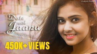 Date With Jaanu - NewTelugu Short Film 2019
