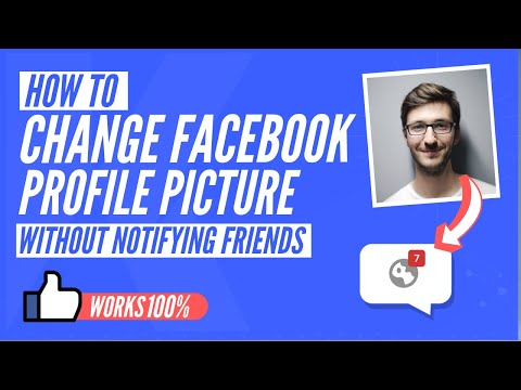 How To Change Fb Profile Picture Without Notifying Everyone [2020]