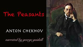 Audiobook The Peasants by Anton Chekhov  George Guidall  Full  1897