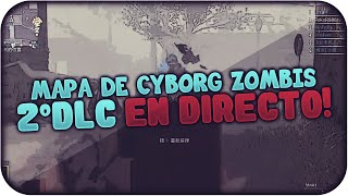 DIRECTO! 2º DLC Mapa de Cyborg Zombis! | PokeR988