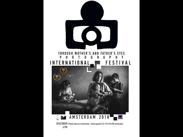Through a mother's & father's eyes photography. International Festival.