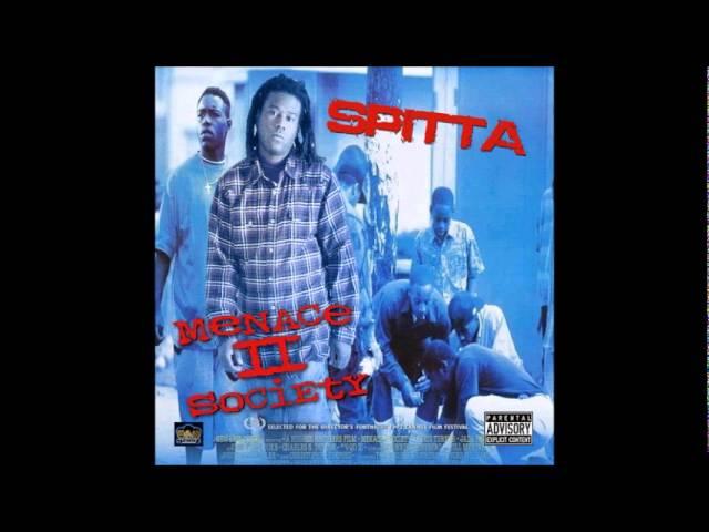 Spitta - Freestyle 3 (Menace II Society )