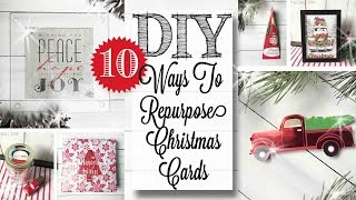 DIY Repurposed Christmas Cards | 10 PROJECTS!