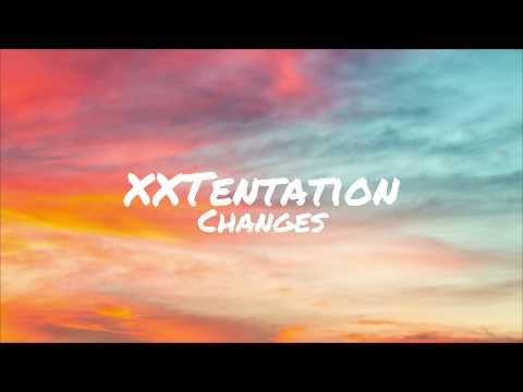 XXXTentation - Changes (Lyrics) | Juicy Vibes