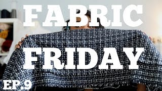 FABRIC FRIDAY EP.9