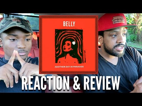BELLY: ANOTHER DAY IN PARADISE ALBUM REACTION & REVIEW IN THE CAR!