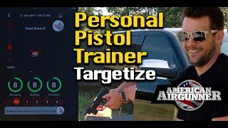 Targetize Pistol Training & This Old Air Rifle : American Airgunner TV